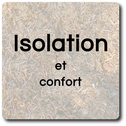 Isolation et confort